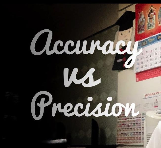 ความแม่นยำกับความเที่ยงตรง เหมือนหรือต่างกันอย่างไร Accuracy vs Precision different?